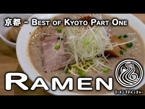Kyoto's BEST Ramen - Part 1