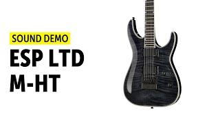 ESP LTD MH 1000 ET - Sound Demo (no talking)