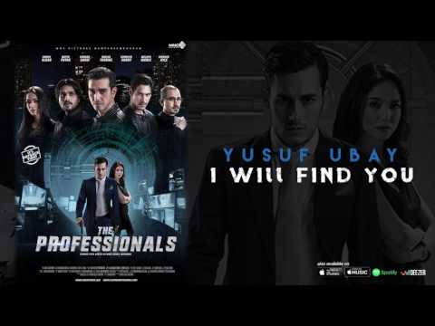 OST The Professionals - I Will Find You - Yusuf Ubay (Official Audio)