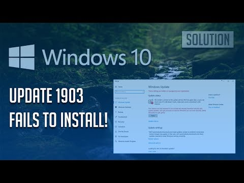 Windows 10 Update 1903 Fails To Install Solution - [Tutorial]