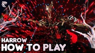 Warframe: How To Play Harrow 2018