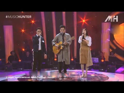 Free Download Heaven - Afgan, Isyana Sarasvati, Rendy Pandugo (live Performance) Mp3 dan Mp4