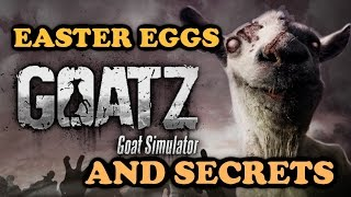 Goat Simulator: GOATZ All Easter Eggs And Secrets HD