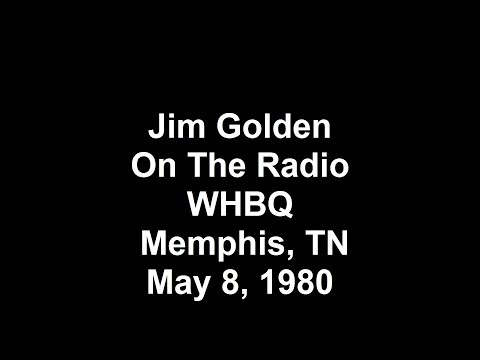 """Jim Golden On The Radio WHBQ Memphis, TN, May 8,  1980"""