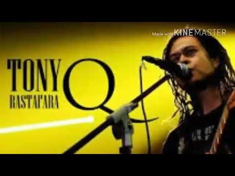 Full album reggae tony q rastafara