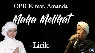 Opick Feat.  Amanda - Maha melihat Lirik | Maha Melihat - Opick Feat. Amanda Lyrics