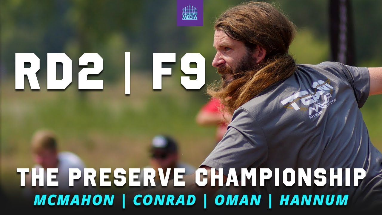 Download 2021 The Preserve Championship   RD2, F9   McMahon, Conrad, Oman, Hannum   GATEKEEPER MEDIA