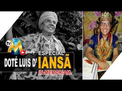 Especial Doté Luis de Iansã (IN MEMORIAM)
