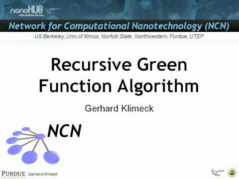 Nanoelectronic Modeling Lecture 21: Recursive Green Function Algorithm - Part 1/3