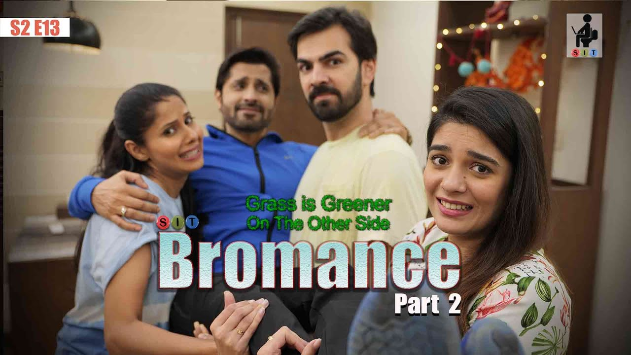 Download SIT | BROMANCE | S2E12 Part 2 | Comedy | Husband Wife