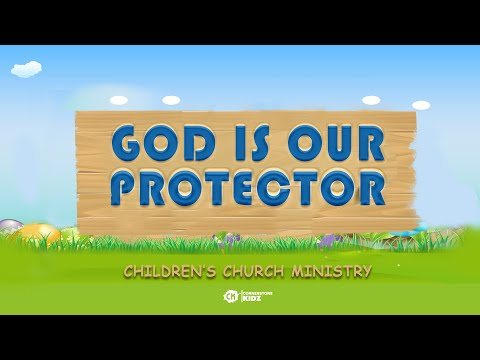 God Is Our Protector | Cornerstone Kidz | 19 July 2020