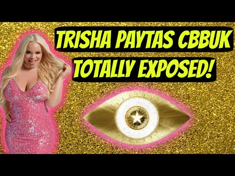 Thumbnail: Trisha Paytas Queen of CBBUK Totally Exposed
