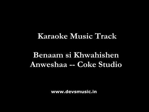 Benaam Khwaishein Anweshaa Full Clean HQ Karaoke www.devsmusic.in Devs Music Academy
