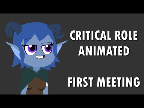 Critical Role Animated - First Meeting