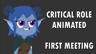 Video Critical Role Animated - First Meeting download MP3, 3GP, MP4, WEBM, AVI, FLV Juli 2018