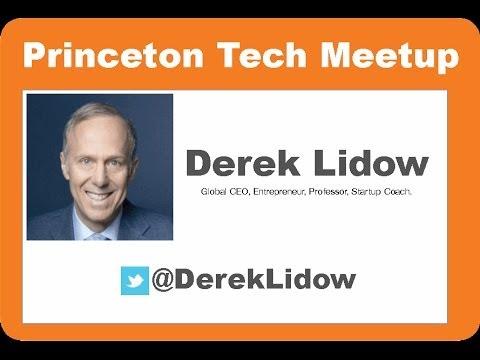 Princeton Tech Meetup #25 - Derek Lidow
