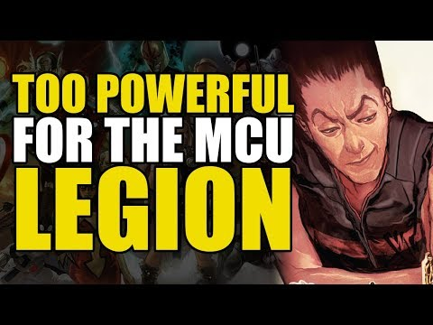 Too Powerful For Marvel Movies: Legion