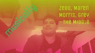 musically of Zedd, Maren Morris, Grey - The Middle
