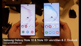 Samsung Galaxy Note 10 & Note 10+ einrichten und zweiter  Eindruck