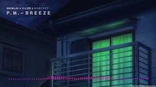 Moblin x 杉山清貴 & オメガトライブ – P. M. Breeze.