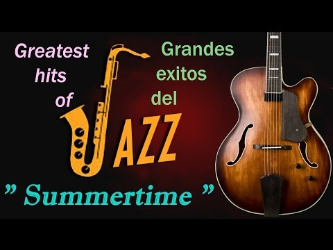 "Summertime - Relax music  "" George Gershwin "". Jazz guitar cover."