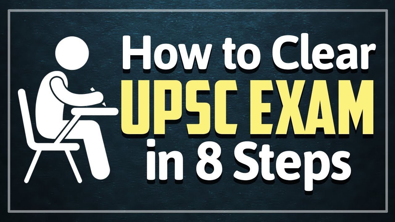UPSC Exam Preparation Tips: How to Clear UPSC Exam in 8 Steps