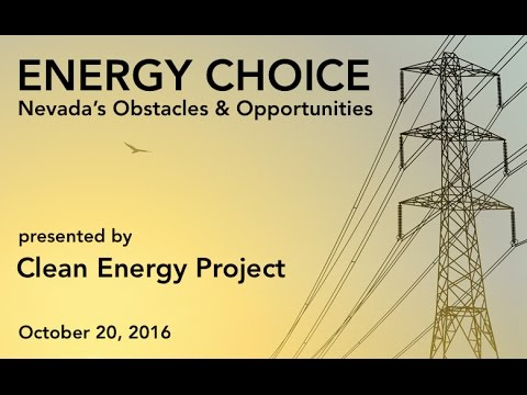 Energy Choice: Nevada's Obstacles & Opportunities