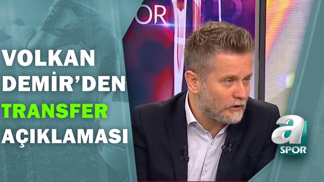 Volkan Demir, Fenerbahçe'nin Forvet Transferini Açıkladı! / Transfer Hattı / 11.08.2020