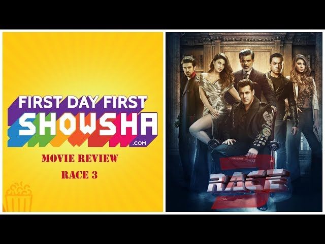 Race 3 - Movie Review | First Day First Showsha