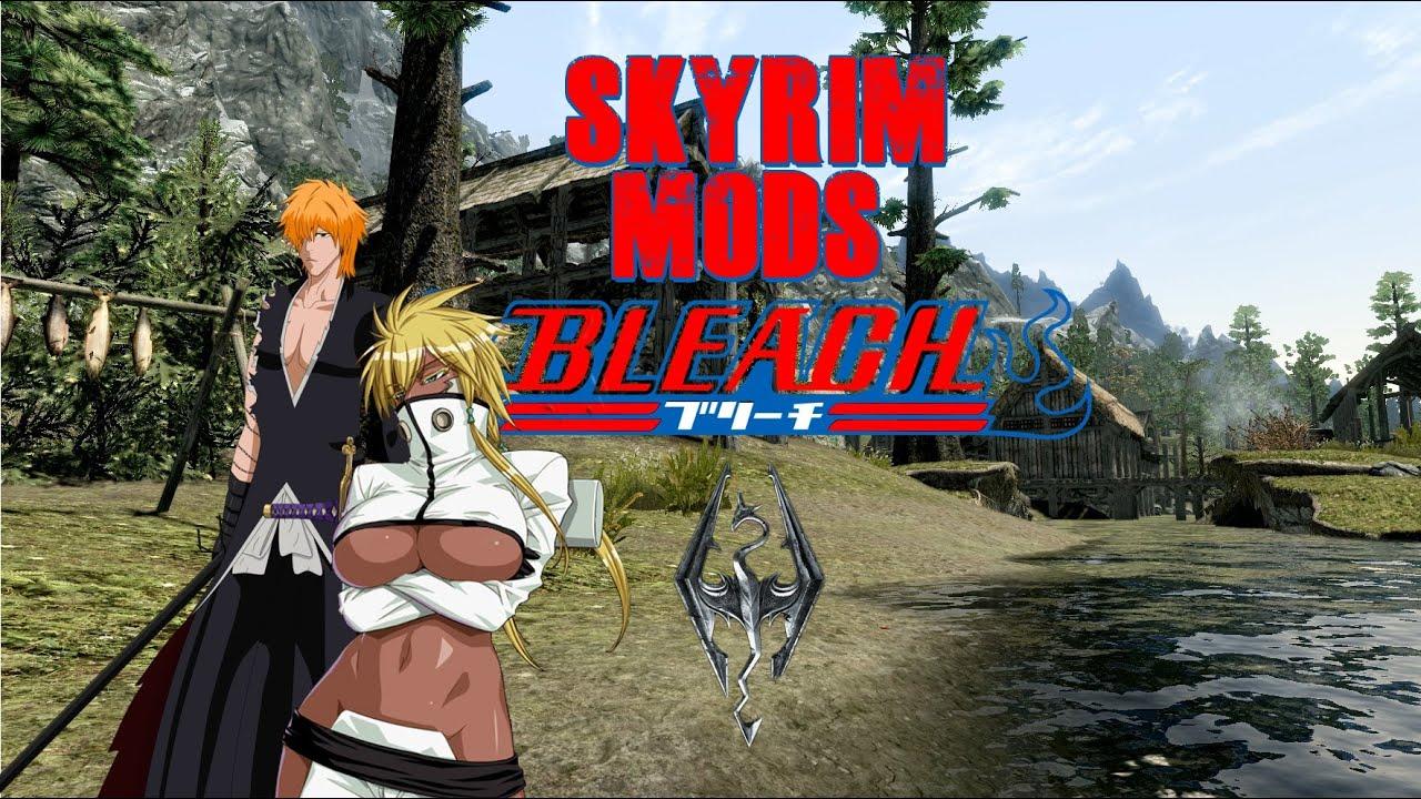 Skyrim mods épisode 10 | Mods Bleach [FR]