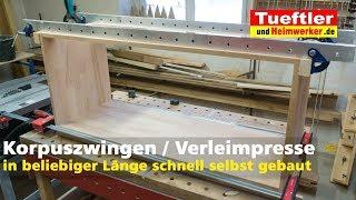 Korpuszwinge /Verleimungszwinge selber bauen- Tüftler DIY