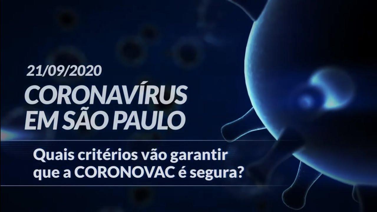 Quais critérios vão garantir que a CORONOVAC é segura?