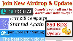 Free Zil Token Campaign | 50$ BDX Token Withdrawal Update | New Free Bitcoin Mining Site |