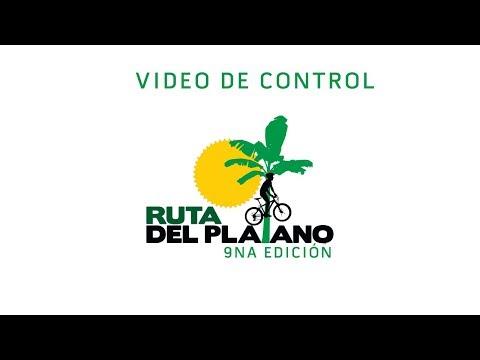 Ruta del Platano 9° Edicion - Video de Control