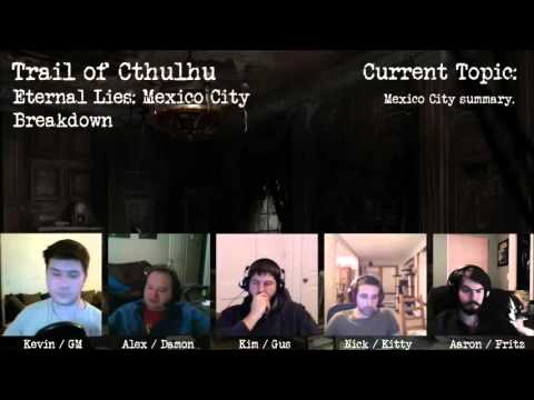 Trail Of Cthulhu Mexico City Breakdown