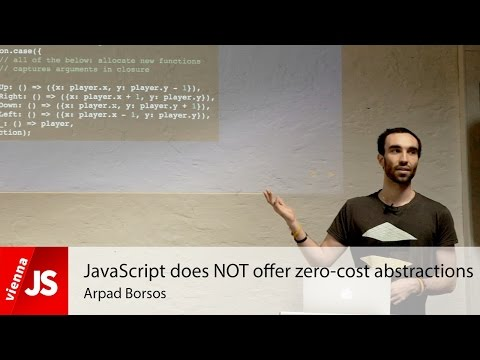 JavaScript does NOT offer zero-cost abstractions