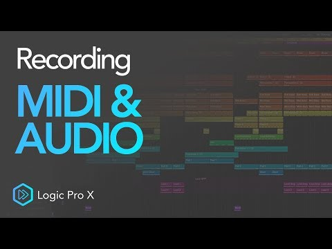 How To Record MIDI & Audio | Logic Pro X