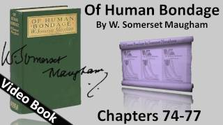 Chs 074-077 - Of Human Bondage by W. Somerset Maugham(, 2012-02-06T17:49:35.000Z)