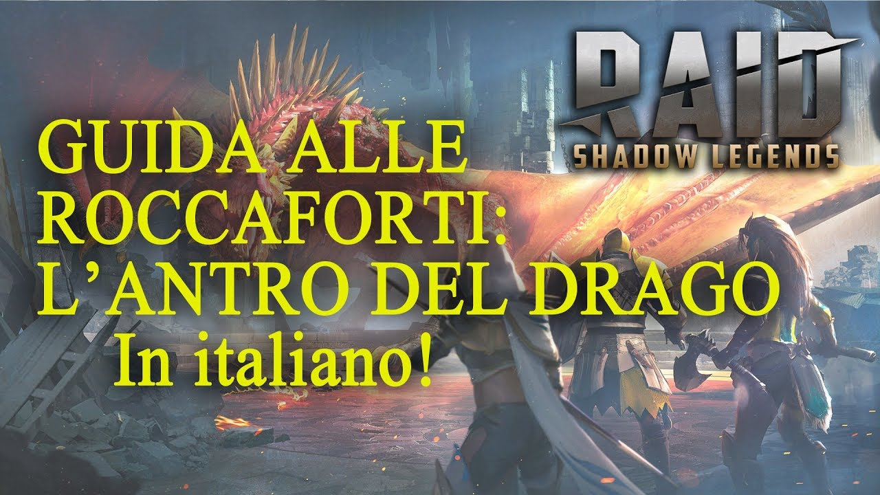 Download L'antro del Drago - Guida alle Roccaforti - Raid Shadow Legends (Italiano)