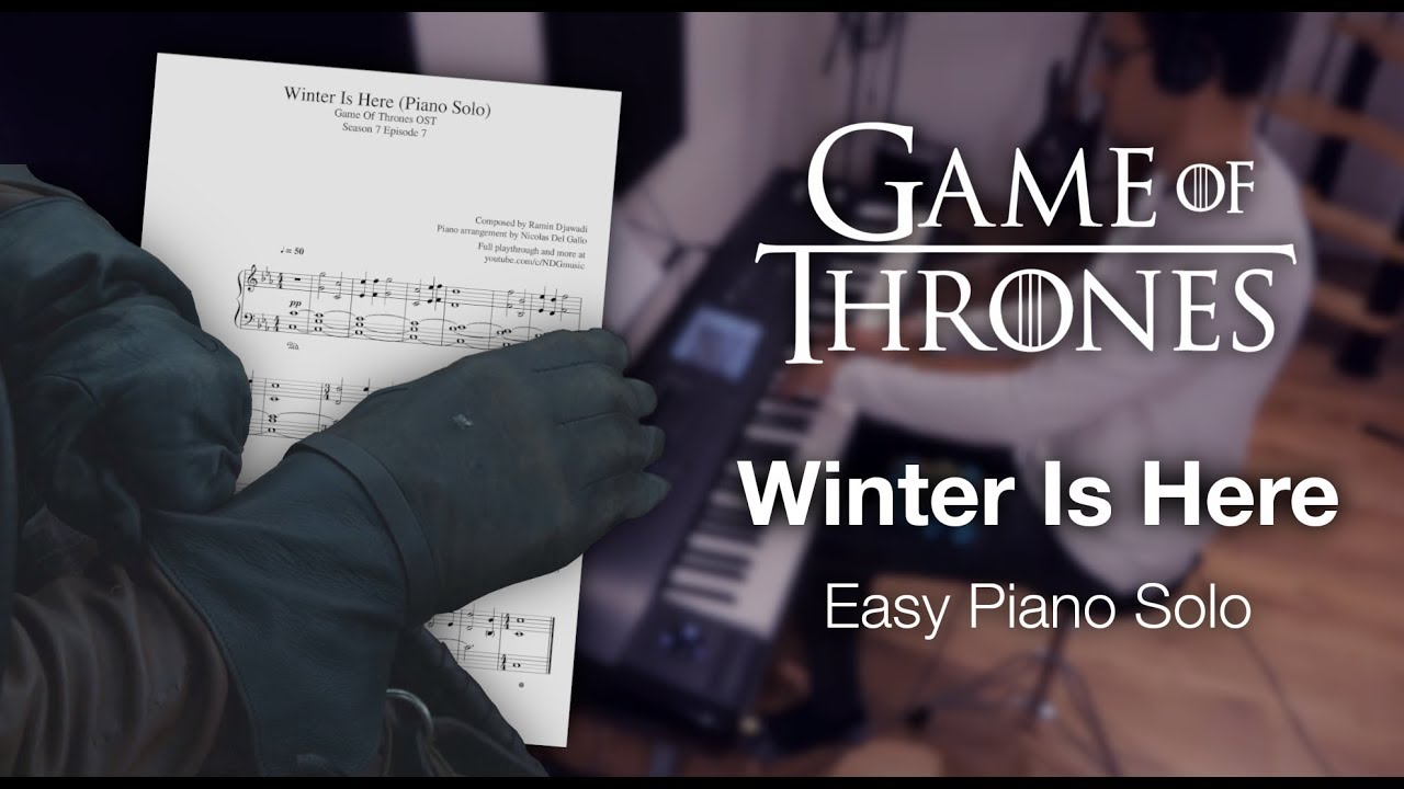 game of thrones winter is here easy piano solo with. Black Bedroom Furniture Sets. Home Design Ideas