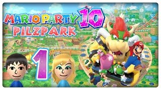 Let's Play MARIO PARTY 10 Part 1: Sause im Pilzpark