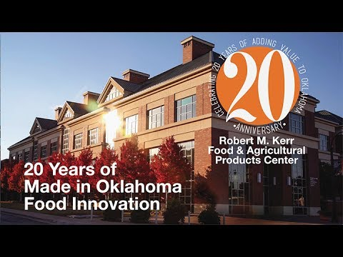 20 Years of Made in Oklahoma Food Innovation