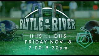 DHS vs HHS - High School Football