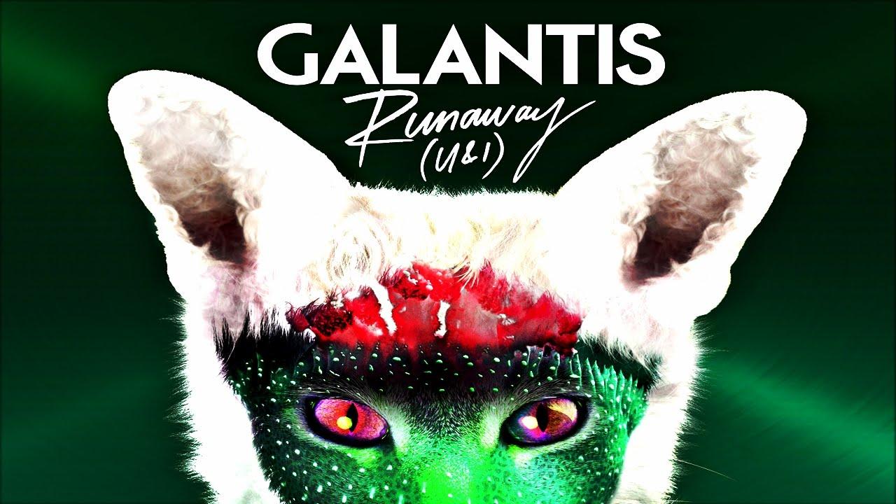Martin garrix, galantis u & i runaway for forbidden voices.