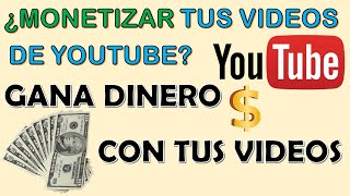 ¿Qué Es MONETIZAR Tus VIDEOS En YOUTUBE? [USKOKRUM2010]