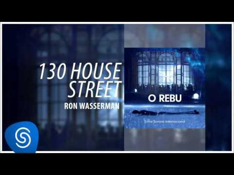 Ron Wasserman - 130 House Street (O Rebu - Trilha Sonora Internacional) [Áudio Oficial]