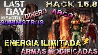 LAST DAY ON EARTH 1.5.8 a 1.6.6 HACK MOD DINERO,ENERGIA ILIMITADA,CAJAS,ARCO,SUMINISTROS,NOVEDADES