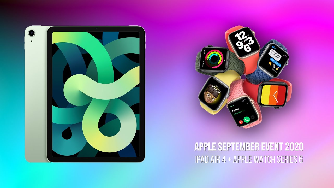 iPad Air & Watch Series 6 // Apple September 2020 Event in Under 7 Mins! -  YouTube
