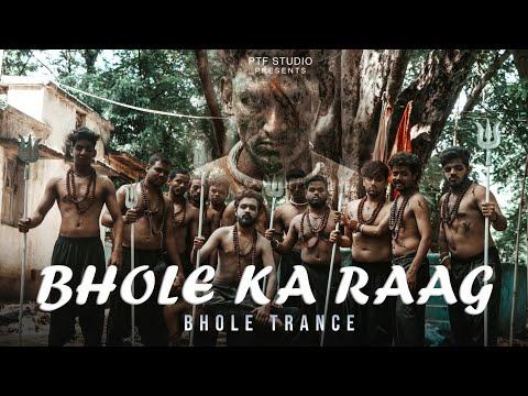 Bhole Ka Raag | Bam Bhole | Trance | Tushar Solanki ft. Rapper Ankit | PTF Studio |Chhattisgarh Song