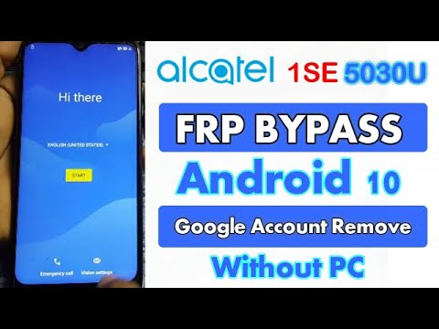 Alcatel 1Se 5030U FRP Bypass Google Account Remove Android 10 Without PC...